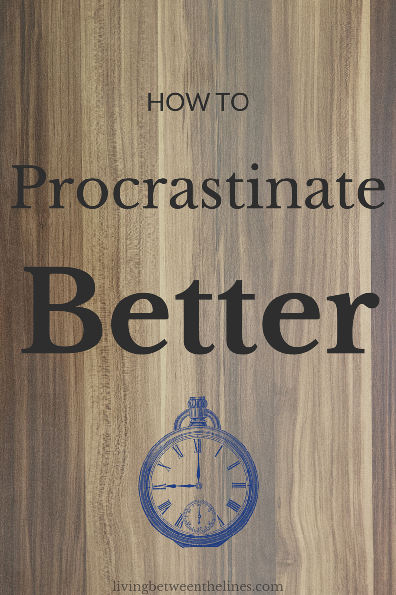 How to Procrastinate Better - Living Between the Lines. Let's face it - we're probably never going to stop procrastinating altogether, but at least we can procrastinate in a way that makes us more productive later on.