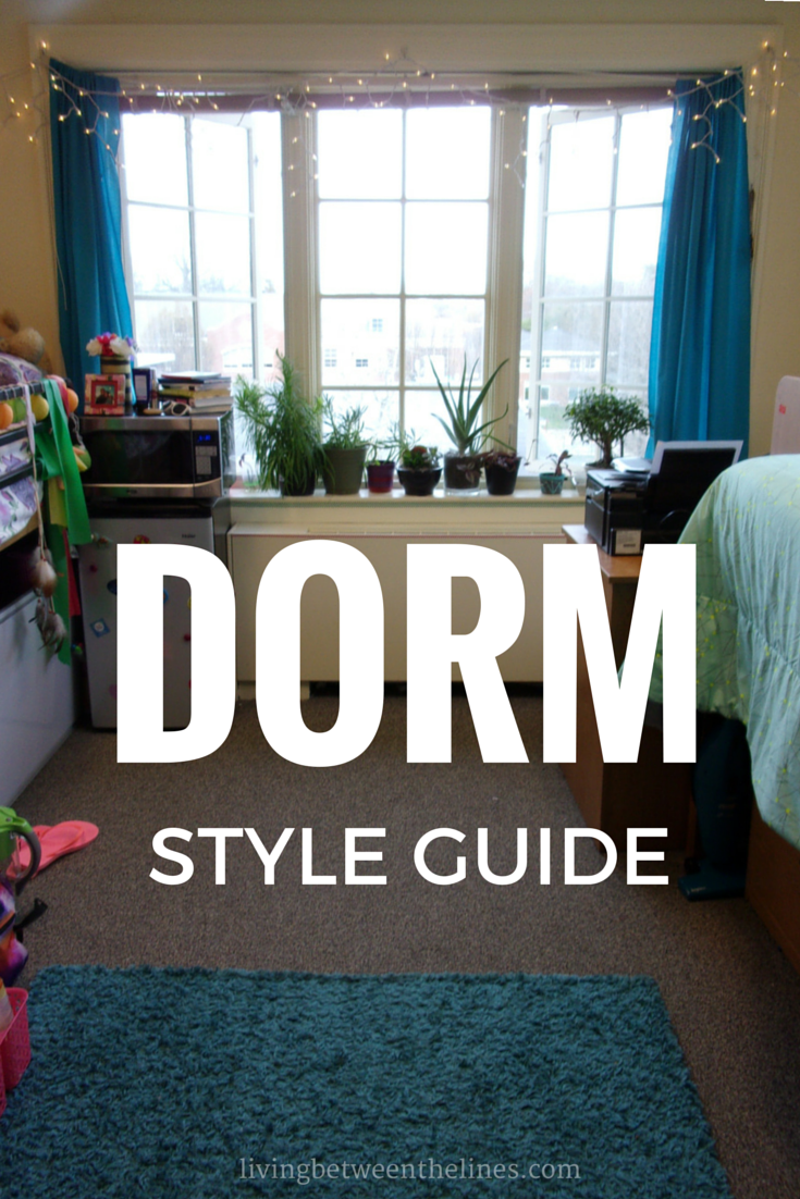 Dorm Style Guide Living Between The Lines
