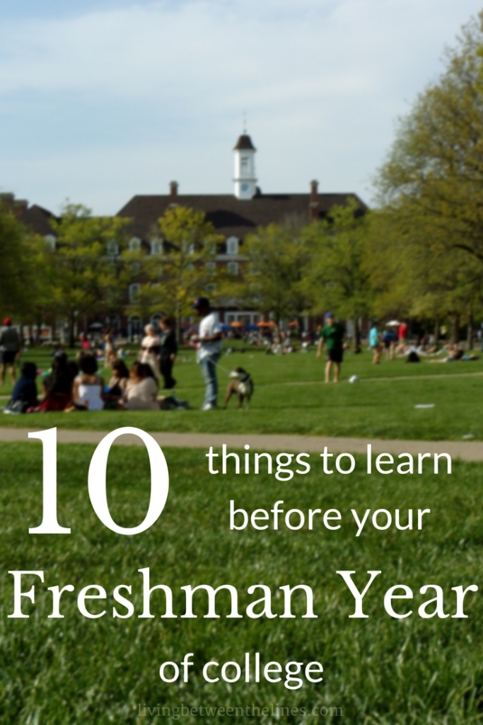 Your college will give you a whole information packet of things to know before you get to campus - but here are the 10 things you need to learn before you arrive that often get left out.