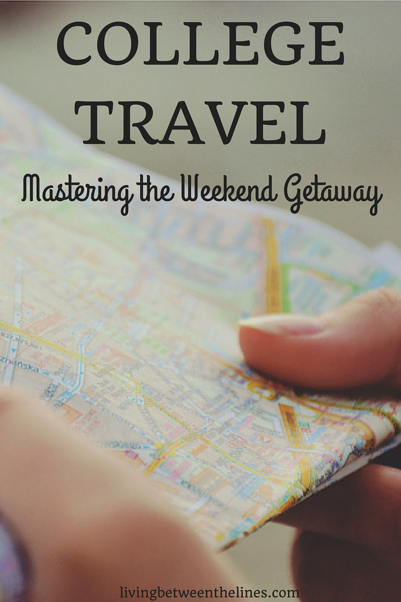 College is busy, but you can sate your wanderlust with the ultimate weekend trip!