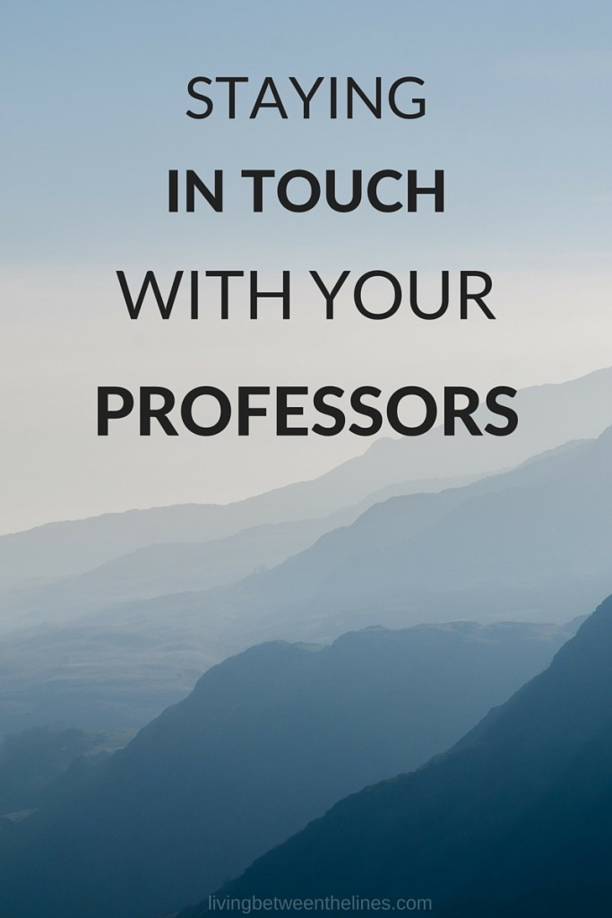 staying in touch with professors
