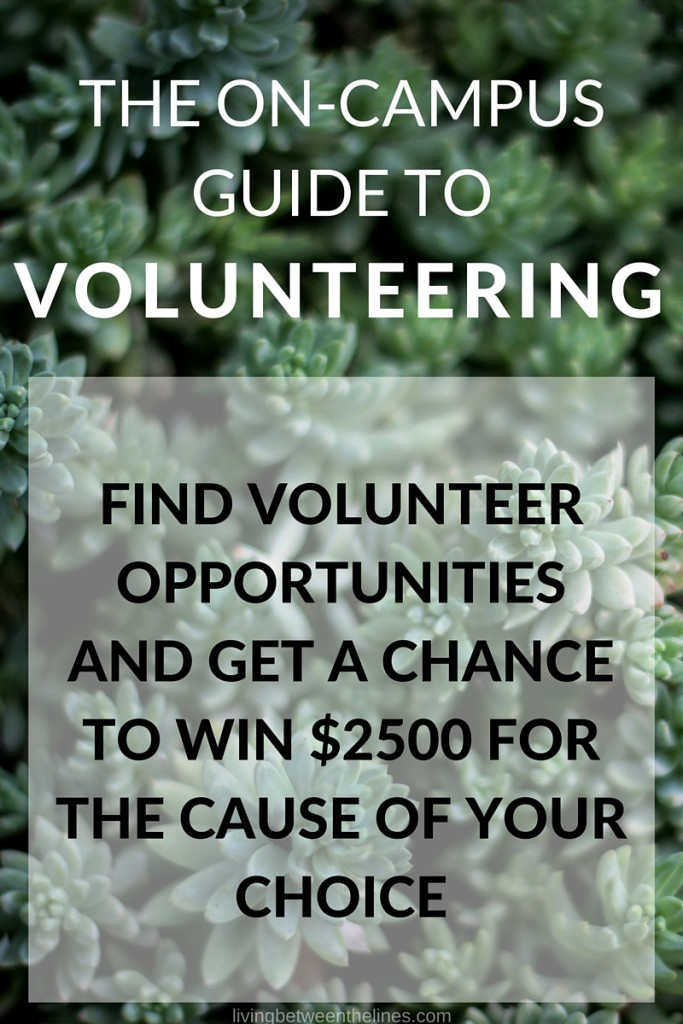The complete guide to finding volunteer opportunities as a college student, including a video contest that can help you win $2500 for your charity of choice! #createthegood #CTGdreambuilder #ad