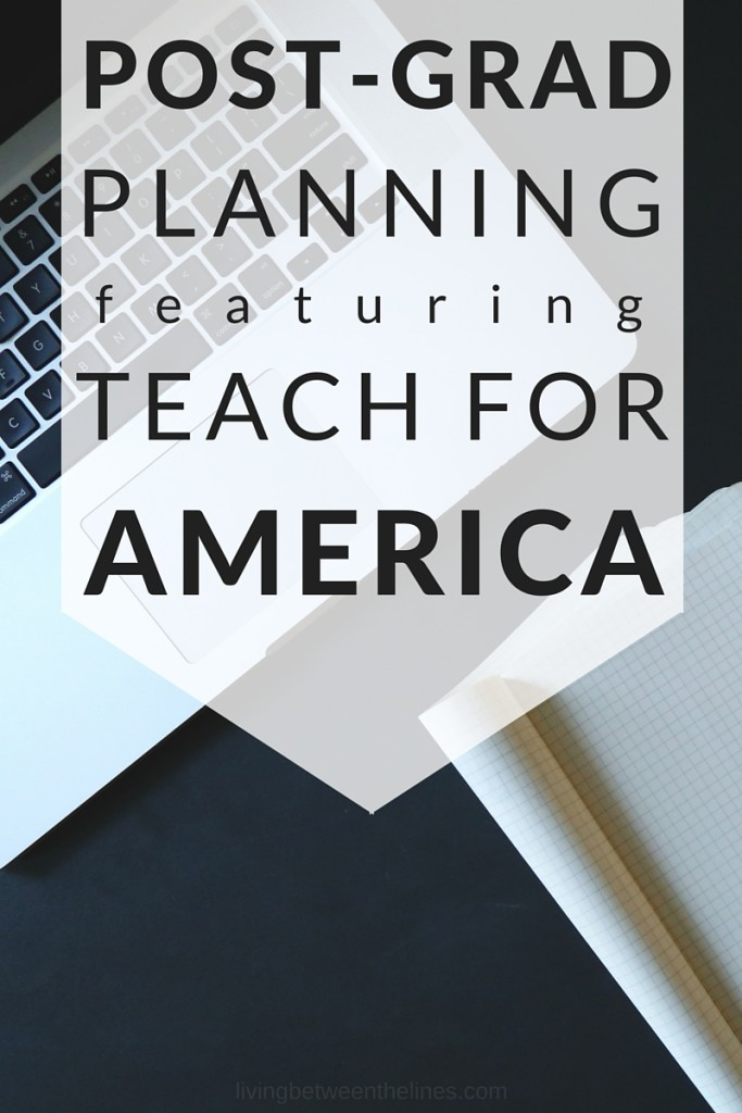 post grad planning featuring teach for america