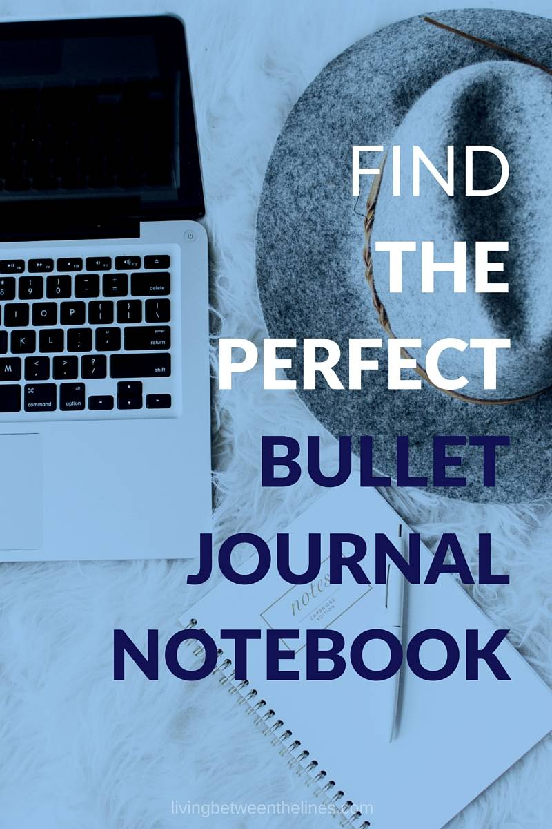 find the perfect bullet journal notebook