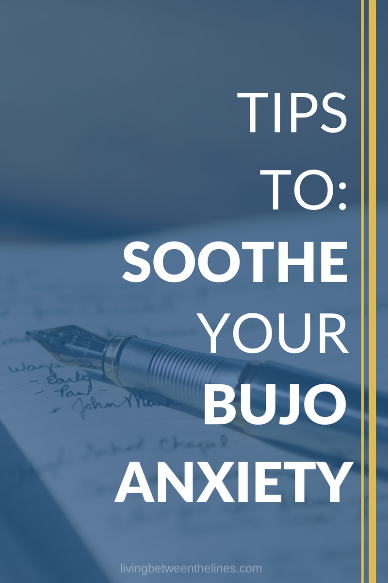 Tips to Soothe your bullet journal anxiety